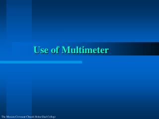 Use of Multimeter