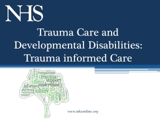 Trauma Care and Developmental Disabilities: Trauma informed Care