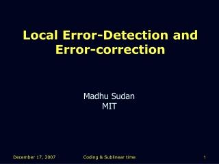 Local Error-Detection and Error-correction