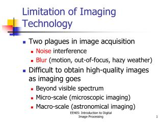 Limitation of Imaging Technology