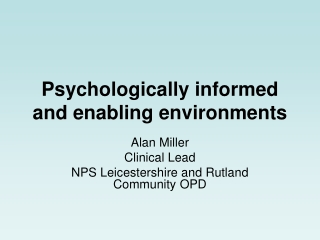 Psychologically informed and enabling environments