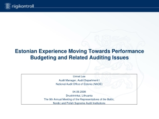 Estonian Experience Moving Towards Performance Budgeting and Related Auditing Issues