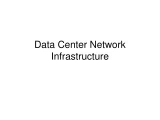 Data Center Network Infrastructure