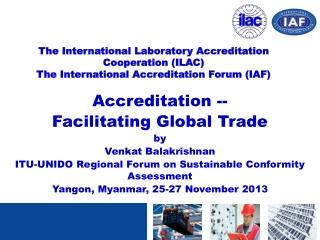 Accreditation -- Facilitating Global Trade by Venkat Balakrishnan