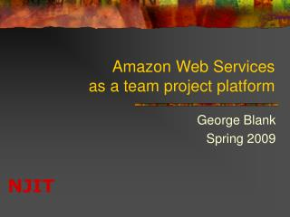 Amazon Web Services as a team project platform