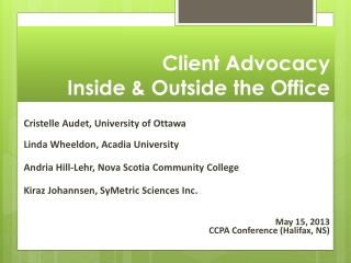 Client Advocacy Inside & Outside the Office