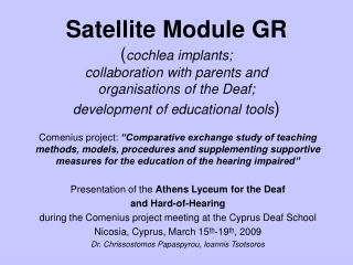 Cochlea Implants : Overall situation in Greece