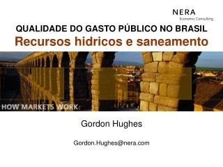 Gordon Hughes Gordon.Hughes@nera