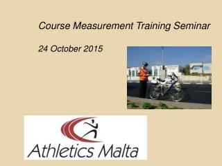 Course Measurement Training Seminar 24 October 2015