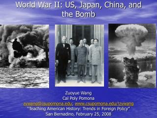 World War II: US, Japan, China, and the Bomb