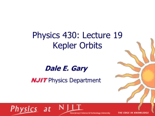 Physics 430: Lecture 19  Kepler Orbits