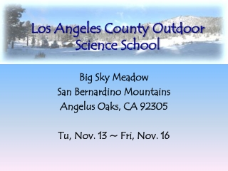 Los Angeles County Outdoor Science School