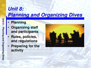 Unit 8: Planning and Organizing Dives