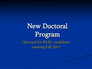 New Doctoral Program