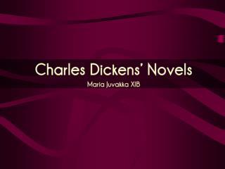 Charles Dickens' Novels Maria Juvakka XIB