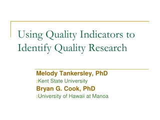 Using Quality Indicators to Identify Quality Research