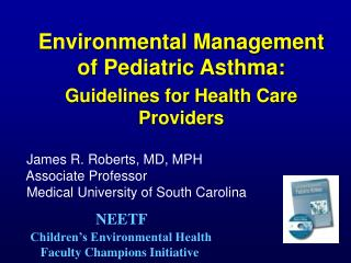 Environmental Management of Pediatric Asthma: Guidelines for Health Care Providers