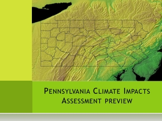 Pennsylvania Climate  Impacts  Assessment preview