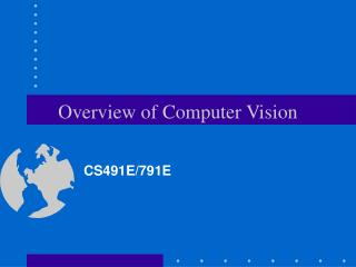 Overview of Computer Vision