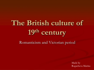 The British culture of 19th century