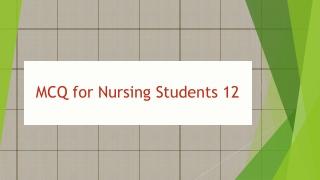 MCQ for Nursing  Students 12
