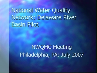 National Water Quality Network: Delaware River Basin Pilot