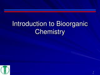 Introduction to Bioorganic Chemistry