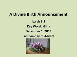 A Divine Birth Announcement