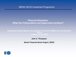 Financial Education: What Can Policymakers and Supervisors Achieve?