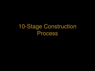 10-Stage Construction Process
