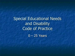 Special Educational Needs and Disability Code of Practice