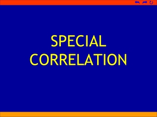 SPECIAL CORRELATION