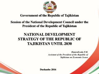 NATIONAL DEVELOPMENT STRATEGY OF THE REPUBLIC OF TAJIKISTAN UNTIL 2030