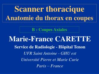 Scanner thoracique Anatomie du thorax en coupes