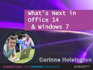 What's Next in Office 14  & Windows 7