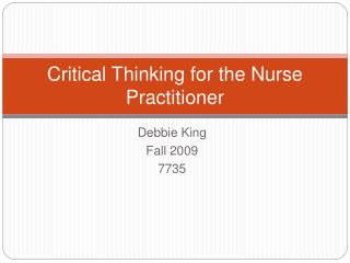 Critical Thinking for the Nurse Practitioner