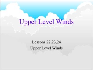 Upper Level Winds