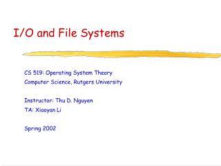 I/O and File Systems