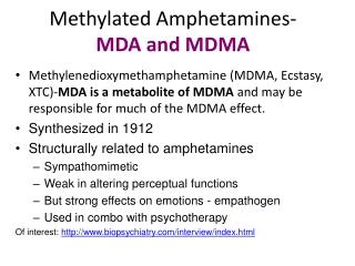 Methylated Amphetamines- MDA and MDMA