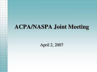 ACPA/NASPA Joint Meeting