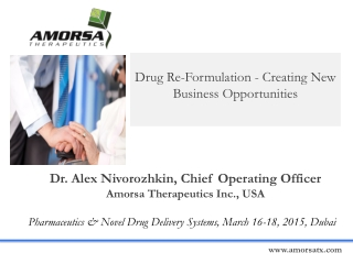 Drug Re-Formulation - Creating New Business Opportunities