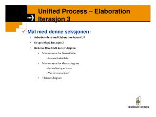 Unified Process   Elaboration Iterasjon 3