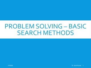 Problem Solving – Basic Search methods