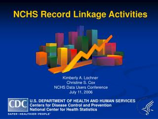NCHS Record Linkage Activities