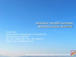 DESIGN OF THE NEW AUSTRIAN  METEOROLOGICAL NETWORK
