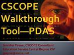 CSCOPE Walkthrough Tool PDAS