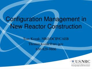 Configuration Management in New Reactor Construction