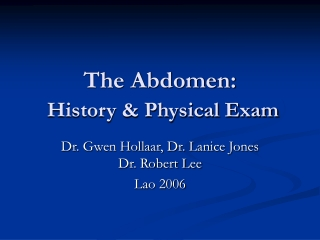 The Abdomen: History & Physical Exam