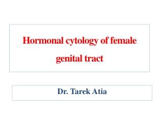 Hormonal cytology of female genital tract