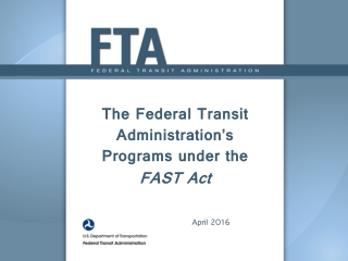 The Federal Transit Administration's Programs under the FAST Act